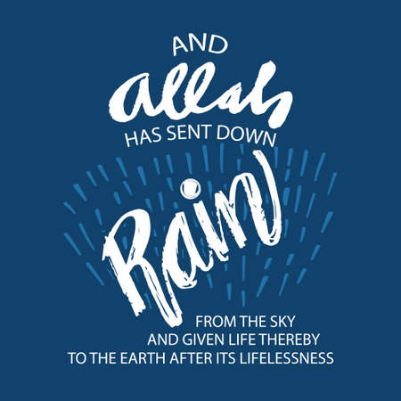 Allah has sent down rain from the sky and given life thereby to the earth after its lifelessness. 向量圖像