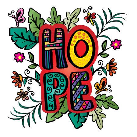 Hope hand lettering. Slogan concept.