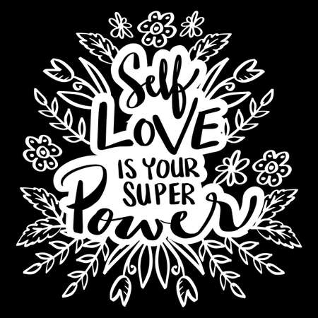 Self love is your super power. hand lettering. Motivational quote. Vetores