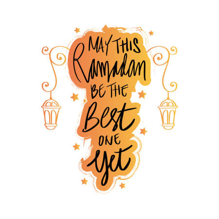 May this Ramadan be the best one yet. Ramadan Quote. Vectores