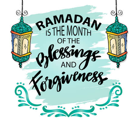 Ramadan is the month of the blessing and forgiveness. Ramadan Quotes.
