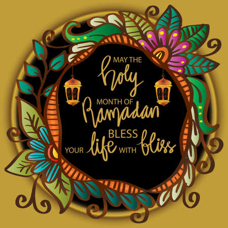 May the holy month of Ramadan bless your life with bliss. Ramadan quote.