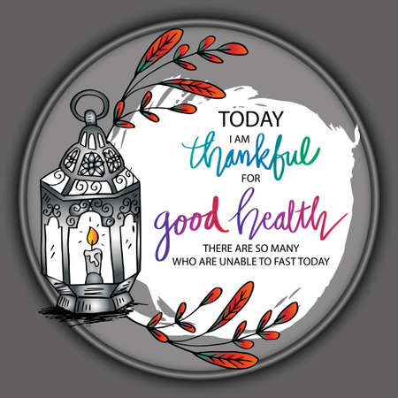 Today i am thankful for good healthy, there are so many who are unable to fast today. Ramadan quote. Vectores