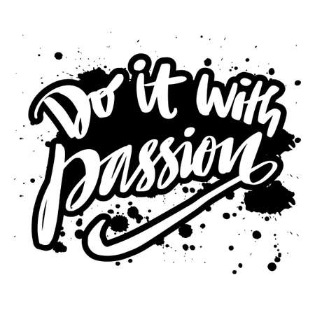 Do It with passion hand drawn lettering quote.