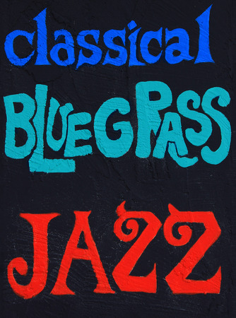 bluegrass: Classical, Bluegrass, Jazz,  painted on a stucco wall. Part of a series.