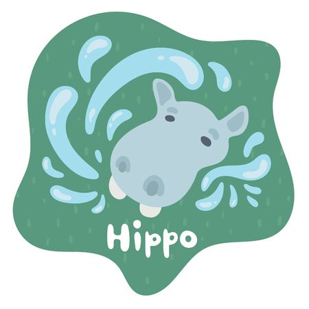 A little baby hippo emerged from the water and and made a lot of spray. Kid hippo in flat style. Text hippo in an green speech bubble. Isolated images for cards, animal ABC, kids room, education games