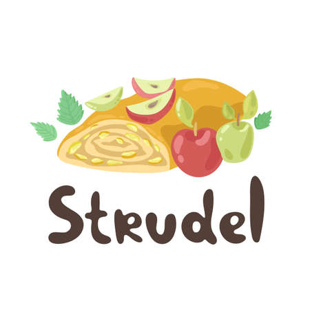 Apple strudel. European national dish collection. Cute cartoon strudel isolated on a white background. Flat style. Pie-like dish made with dough, apples, sugar, spices. Austrian Cuisine.