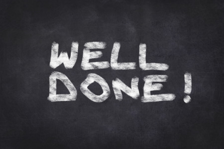 well done text on chalkboard photo