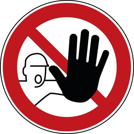 kein unbefugtes Zeichen - unbefugtes Betreten des Symbols - Stopp-Piktogramm