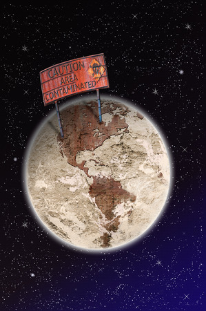 contaminated: Area contaminated, warning sign on planet Earth from space