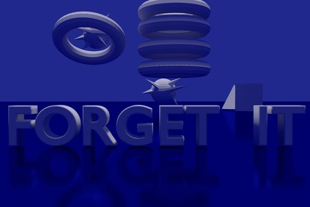 vividly: FORGET IT plane in 3D Letters on a blue glossy