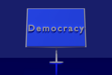 politically: 3D rendering of a traffic sign with the English word DEMOCRACY standing on a shiny dark blue surface