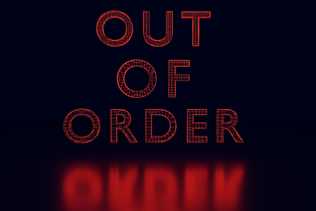 ironic: 3d rendering of the words OUT OF ORDER as red glowing wireframe on shiny surface