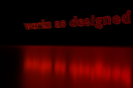3D rendering of the words works as designed as a red glowing wireframe on shiny surface