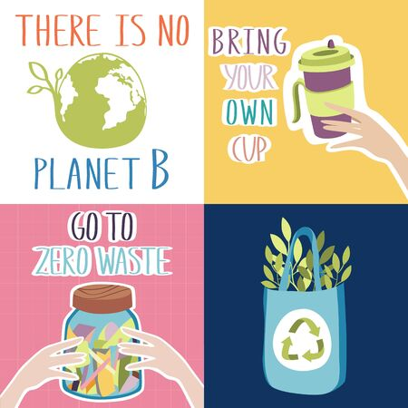 Motivation posters collection. There Is No Planet B. Bring your own cup. Go to zero waste. Textile fabric bag instead of plastic one.  イラスト・ベクター素材