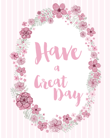 Have a Great Day vector pink with light aquamarine leaves editable floral wreath on a light pink striped background. Ilustração