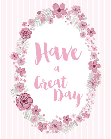 Have a Great Day vector pink with light aquamarine leaves editable floral wreath on a light pink striped background.  イラスト・ベクター素材