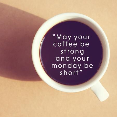 inspiracion: Cita inspirada en la taza de caf� con efecto retro filtro