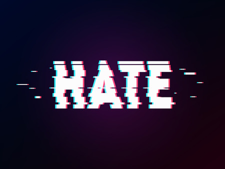 Glowing word hate with glitch effect on dark gradient. Background in TV error style. Distorted letters, typography, bug or error for design concepts, wallpapers, presentations, prints, cover. Ilustrace