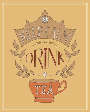 Hand drawn keep calm and drink tea vector