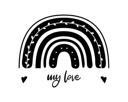 Black monochrome rainbow with my love text. Design with flat boho rainbow for valentine's day greeting card or nursery room print. Hand drawn icon. Nature weather element. Isolated vector illustration Illustration