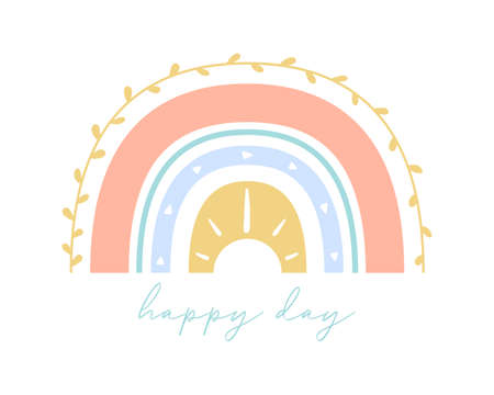Trendy colorful boho rainbow with happy day text. Flat bohemian rainbow for greeting card, poster or nursery room print. Hand drawn icon. Nature weather element. Isolated vector illustration