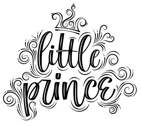 Little prince. Hand drawn creative modern calligraphy Ilustrace