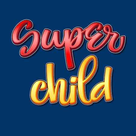 Super child colorful calligraphy phrase on dark background