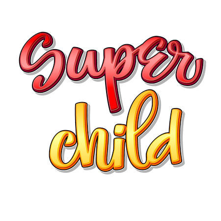 Super family text - Super child color calligraphy Illustration