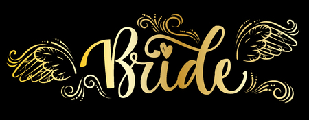 Bride Squad Party gold calligraphy text - Bride with curves and wings decor. Color design for card, poster, t-shirt prints.