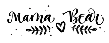 Mama Bear - Bear Family vector simple calligraphy with simple hand drawn bear foot and leafes decor