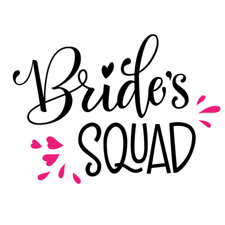 Brides Squad - HenParty modern calligraphy and lettering for cards, prints, t-shirt design Vettoriali