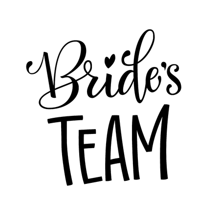 Brides Team - HenParty modern calligraphy and lettering for cards, prints, t-shirt design Vectores