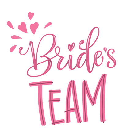 Brides Team - HenParty modern calligraphy and lettering for cards, prints, t-shirt design Vettoriali