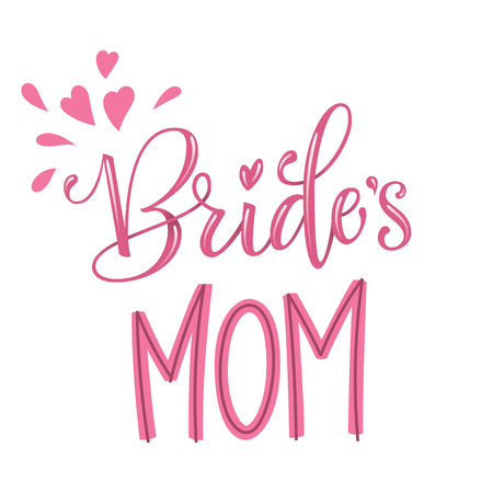 Brides Mom - HenParty modern calligraphy and lettering for cards, prints, t-shirt design Vectores