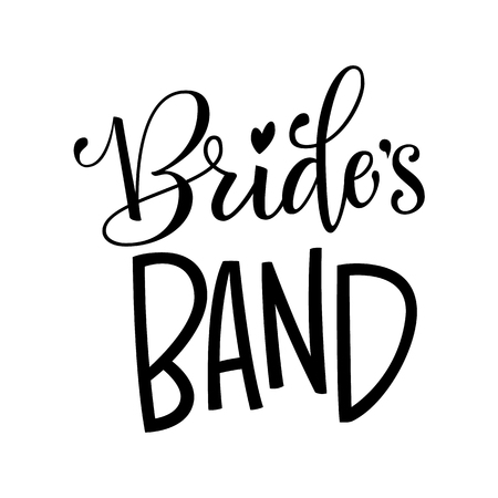Brides Band - HenParty modern calligraphy and lettering for cards, prints, t-shirt design