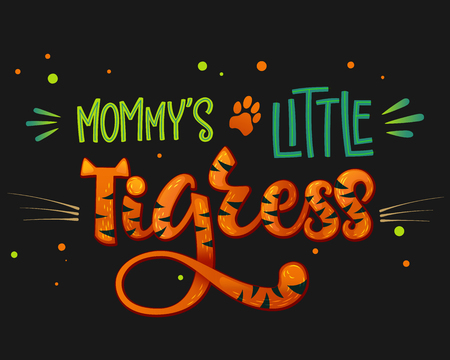 Mommy's Little Tigress color hand draw calligraphyc script lettering whith dots, splashes and whiskers decore on dark background. Design for cards, t-shirts, banners, baby shower prints. Stock Illustratie