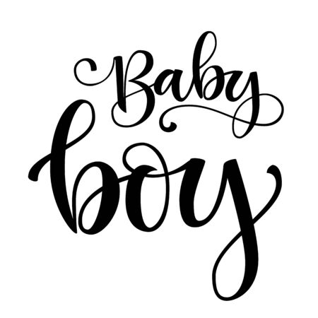 Baby boy logo quote. Baby shower hand drawn modern brush calligraphy phrase. Simple vector text for cards, invintations, prints, posters, stikers.  Landscape design.