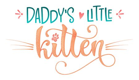 Daddy's little kitty quote. Color baby shower hand drawn calligraphy style lettering phrase. Boho elements, whiskers decor. Boy, girl card, poster, print, stiker, shirt design. Vettoriali