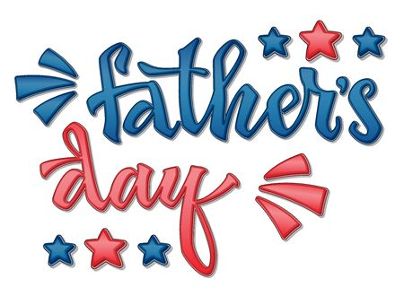 Fathers day quote. Hand drawn script stile hand lettering. Isolated logo navy blue, red colors glossy effect phrase. Stars, rays decore. Cards, poster, prints, souvenirs, t-shirt, smm, banners design element