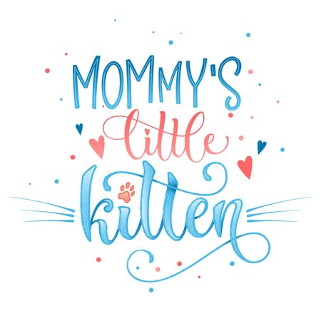 Mommy's little kitten quote. Blue color baby shower hand drawn calligraphy style lettering phrase. Boho elements, whiskers decor. Boy, girl card, poster, print, stiker, shirt design. Vettoriali