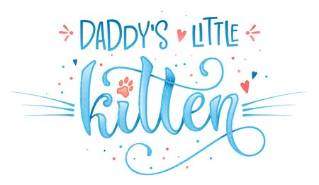 Daddy's little kitten quote. Blue color baby shower hand drawn calligraphy style lettering phrase. Vettoriali