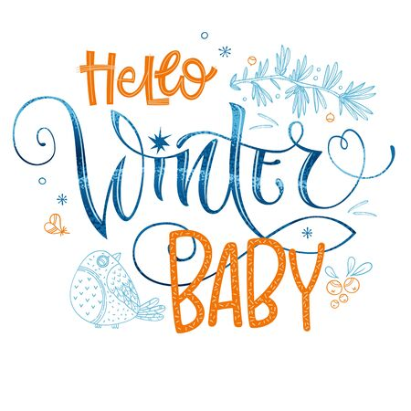 Hello Winter Baby quote. Hand drawn modern calligraphy.