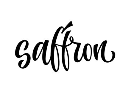 Vector hand drawn calligraphy style lettering word - Saffron. Labels, shop design, cafe decore etc Isolated script spice text logo. Vector lettering design element.