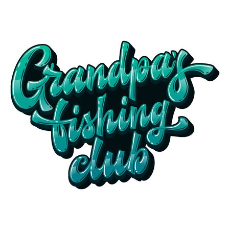 Funny hand drawn lettering phrase - Grandpa's fishing club. Bright colors vector text design element for family look stuff. Ocean blue colors for light backgrounds. 向量圖像