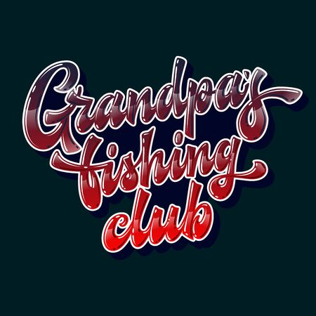 Funny hand drawn lettering phrase - Grandpa's fishing club. Bright colors vector text design element for family look stuff. Navy red and blue colors for dark backgrounds.