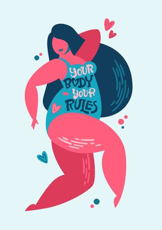 Your body - your rules - Body positive lettering design. Hand drawn inspiration phrase on a plus size women character. Curvy dancing girl. 向量圖像
