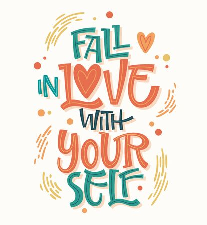 Colorful body positive lettering design - Fall in love with yourself. Hand drawn inspiration phrase. Dots, splashes decor. Print, card, banners design.