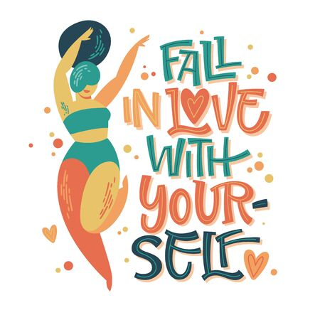 Fall in love with yourself - body positive lettering design. Hand drawn inspiration phrase with a curvy dancing girl. Plus size women character.