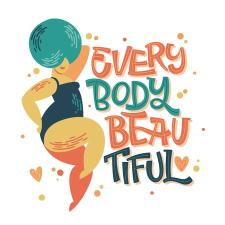 Body positive lettering design - Every body beautiful. Hand drawn inspiration phrase with a curvy dancing girl. Plus size women character. 向量圖像